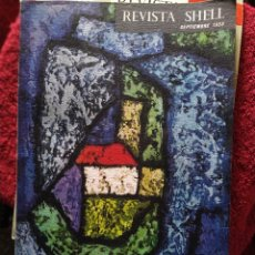 Coleccionismo de Revistas y Periódicos: REVISTA SHELL NÚMERO 28 AÑO 1958 JOSÉ RAMÓN MEDINA. Lote 207100028