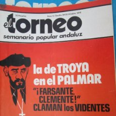 Coleccionismo de Revistas y Periódicos: TORNEO , SEMANARIO POPULAR ANDALUZ Nº 13 OCTUBRE 1976 - LA DE TROYA EN EL PALMAR - FARSANTE. Lote 207118465