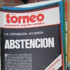 Coleccionismo de Revistas y Periódicos: TORNEO , SEMANARIO POPULAR ANDALUZ Nº 17 DICIEMBRE 1976 - LA OPOSICION ACUERDA ABSTENCION. Lote 207118818