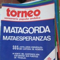 Coleccionismo de Revistas y Periódicos: TORNEO , SEMANARIO POPULAR ANDALUZ Nº 21 ENERO 1977 - MATAGORDA -MATAESPERANZAS. Lote 207119245