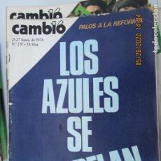 Coleccionismo de Revistas y Periódicos: CAMBIO 16 REVISTA Nº 237 - JUNIO 1976 - LOS AZULES SE REBELAN. Lote 207142511