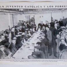 Coleccionismo de Revistas y Periódicos: 1911 HOJAS REVISTA BARCELONA COMIDA OFRECIDA A 150 POBRES POR LA JUVENTUD CATÓLICA OBISPO LAGUARDA. Lote 207283245