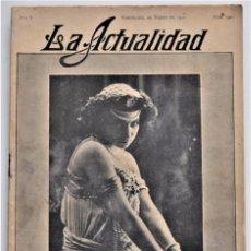 Coleccionismo de Revistas y Periódicos: LA ACTUALIDAD REVISTA MUNDIAL DE INFORMACIÓN GRÁFICA Nº 190 - 22 MARZO 1910 - RADICALES BARCELONA. Lote 207308036