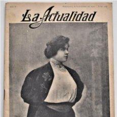 Coleccionismo de Revistas y Periódicos: LA ACTUALIDAD REVISTA MUNDIAL DE INFORMACIÓN GRÁFICA Nº 223, 22 NOV 1910 - CONGRESO OBRERO BARCELONA. Lote 207308660