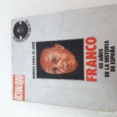 Coleccionismo de Revistas y Periódicos: LA ACTUALIDAD FRANCO 40 AÑOS DE LA HISTORIA DE ESPAÑA - DOCUMENTO SONORO C. Lote 207338791