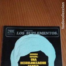 Colecionismo de Revistas e Jornais: CUADERNOS PARA EL DIÁLOGO SUPLEMENTOS 68 SAHARA ESPAÑOL: DESCOLONIZACIÓN TARDÍA E. MENÉNDEZ VALLE. Lote 207394661