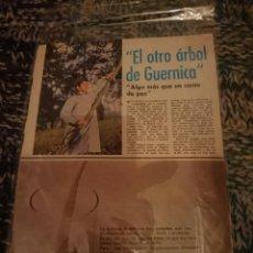Coleccionismo de Revistas y Periódicos: REPORTAJE - EL OTRO ARBOL DE GUERNICA 1977 ANUNCIO NESQUICK -VER FOTOS. Lote 207424513