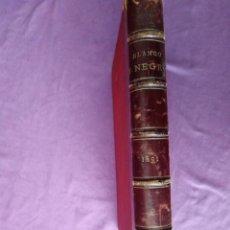 Coleccionismo de Revistas y Periódicos: BLANCO Y NEGRO 1891 N 1 10 DE MAYO HASTA DICIEMBRE N 34 27 DE DICIEMBRE. Lote 207726052