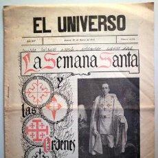 Coleccionismo de Revistas y Periódicos: EL UNIVERSO Nº 4258. LA SEMANA SANTA Y LAS ÓRDENES MILITARES - MADRID 1913 - ILUSTRADO. Lote 207824407