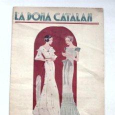 Coleccionismo de Revistas y Periódicos: LA DONA CATALAN (ERRATA EN EL TÍTULO) CATALAN EN VEZ DE CATALANA. BARCELONA 1 MARZO 1935. NÚM. 491. Lote 208138830