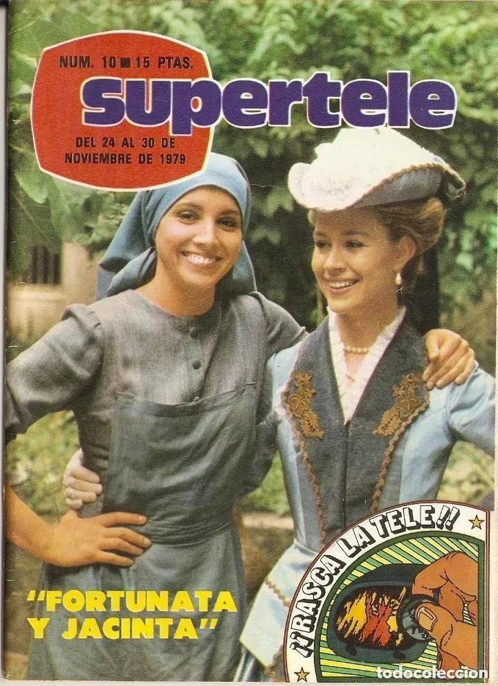 REVISTA SUPERTELE N 10 DEL 24 AL 30 NOVIEMBRE 1979 FORTUNATA Y JACINTA - LA MANSIÓN DE LOS PLAFF (Coleccionismo - Revistas y Periódicos Modernos (a partir de 1.940) - Otros)