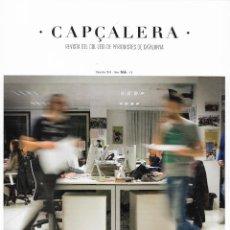 Coleccionismo de Revistas y Periódicos: CAPÇALERA [REVISTA DEL COL·LEGI DE PERIODISTES DE CATALUNYA][NÚM. 166 / DESEMBRE 2014]. Lote 208434501