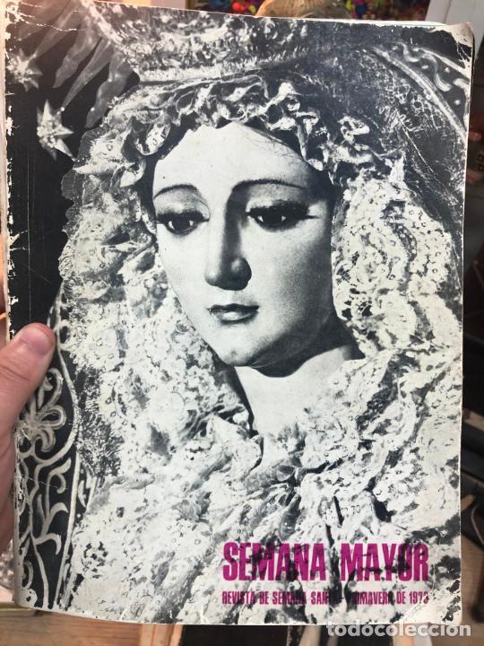 SEMANA MAYOR - REVISTA SEMANA SANTA Y PRIMAVERA DE SEVILLA 1973 (Coleccionismo - Revistas y Periódicos Modernos (a partir de 1.940) - Otros)