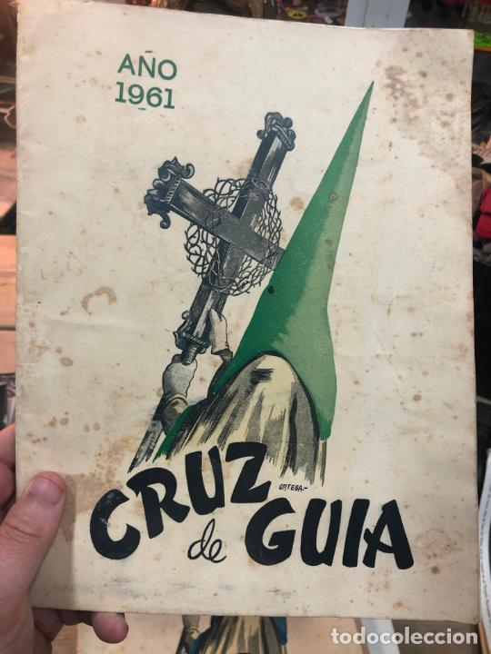 REVISTA CRUZ DE GUIA AÑO 1961 - SEMANA SANTA DE EL PUERTO DE SANTA MARIA (Coleccionismo - Revistas y Periódicos Modernos (a partir de 1.940) - Otros)