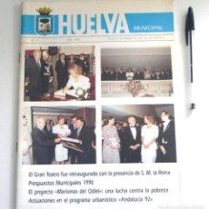 Coleccionismo de Revistas y Periódicos: REVISTA HUELVA MUNICIPAL Nº 11 1990 URBANISMO AYUNTAMIENTO - GRAN TEATRO PROYECTO MARISMAS DEL ODIEL. Lote 209003725