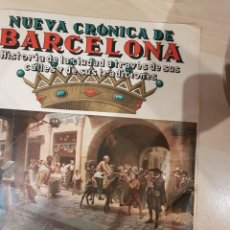 Coleccionismo de Revistas y Periódicos: NUEVA CRONICA DE BARCELONA COMPLETO 167 NUMEROS AÑOS 40. Lote 209047835
