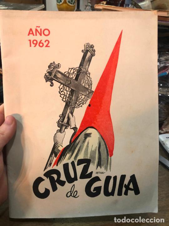 REVISTA CRUZ DE GUIA AÑO 1962 - SEMANA SANTA DE EL PUERTO DE SANTA MARIA (Coleccionismo - Revistas y Periódicos Modernos (a partir de 1.940) - Otros)