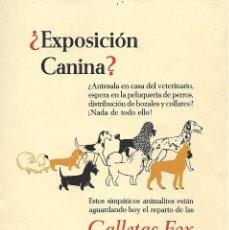 Colecionismo de Revistas e Jornais: PUBLICIDAD - BARCELONA - GALLETAS FOX - EXPOSICION CANINA - ANIMALES DOMESTICOS. Lote 209766977