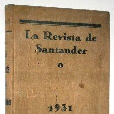 Coleccionismo de Revistas y Periódicos: LA REVISTA DE SANTANDER / TOMO 4º CON ARTÍCULOS DE VARIOS AUTORES EN SANTANDER 1931. Lote 209842228