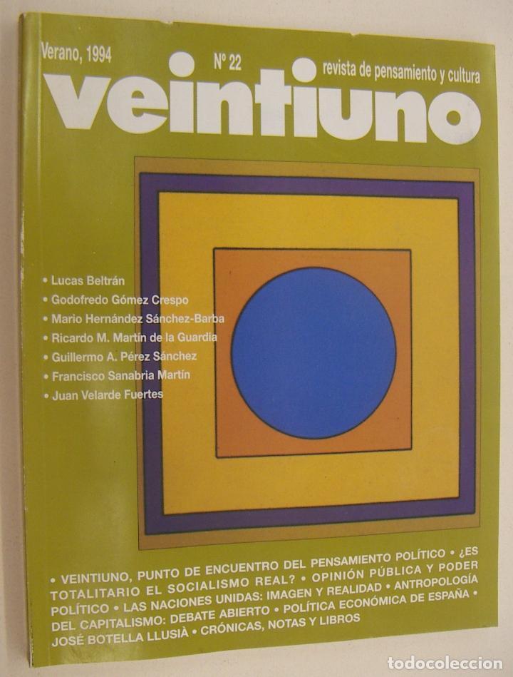 VEINTIUNO. REVISTA DE PENSAMIENTO Y CULTURA. Nº 22 1994 (Coleccionismo - Revistas y Periódicos Modernos (a partir de 1.940) - Otros)