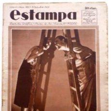 Coleccionismo de Revistas y Periódicos: ESTAMPA, REVISTA GRÁFICA Y LITERARIA. 30 DE OCTUBRE DE 1931, N.º 195. ORIGNAL DE ÉPOCA.. Lote 210010678