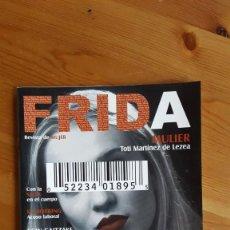 Coleccionismo de Revistas y Periódicos: FRIDA. Lote 210185358