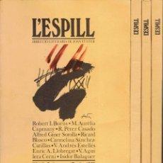 Colecionismo de Revistas e Jornais: L,ESPILL N,1/2,3,4,5.DIRECCIO LITERARIA DE JOAN FUSTER PRIMAVERA/ESTIU.1979,VALENCIA.TARDOR,HIVERN.. Lote 210209648