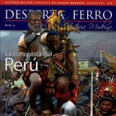 Colecionismo de Revistas e Jornais: DESPERTA FERRO HISTORIA MODERNA N. 37 - EN PORTADA: LA CONQUISTA DEL PERU (NUEVA). Lote 210313321