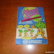 Coleccionismo de Revistas y Periódicos: PUBLICIDAD 1981: MAGIC GUM. CHICLE.. Lote 210353465