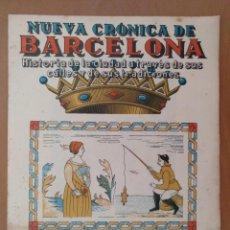 Coleccionismo de Revistas y Periódicos: NUEVA CRÓNICA DE BARCELONA-RICARDO SUÑÉ FASCICULO Nº 13. Lote 210590876