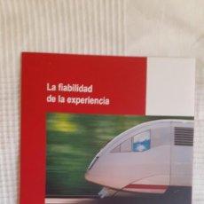 Coleccionismo de Revistas y Periódicos: LA FIABILIDAD DE LA EXPERIECNCIA- TALGO. Lote 210933712