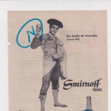 Coleccionismo de Revistas y Periódicos: PUBLICIDA T 1960. ANUNCIO VODKA SMIRNOFF - TORERO. Lote 210936049