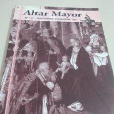 Coleccionismo de Revistas y Periódicos: REVISTA ALTAR MAYOR Nº 117 - DICIEMBRE 2007 REF. UR EST. Lote 210938835