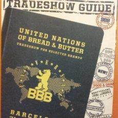 Coleccionismo de Revistas y Periódicos: TRADE SHOW GUIDE. UNITED NATIONS OF BREAD & BUTTER. BARCELONA 2009. Lote 211408600