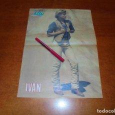 Coleccionismo de Revistas y Periódicos: CLIPPING DE 1980: PÓSTER DE IVÁN. Lote 211627646