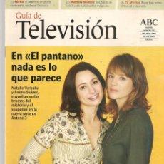 Colecionismo de Revistas e Jornais: GUÍA DE TELEVISIÓN. ABC. Nº 130. NATALIA VERBEKE / EMMA SUÁREZ. 25 JUNIO 2003 (ST/P). Lote 211656835