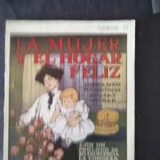 Coleccionismo de Revistas y Periódicos: LA MUJER Y EL HOGAR FELIZ CUADERNO 20 RECETAS ANTIGUAS PRIMEROS AUXILIOS CAMISAS DE NOCHE. Lote 211688426