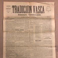Coleccionismo de Revistas y Periódicos: TRADICIÓN VASCA (SEMANARIO TRADICIONALISTA), BILBAO 18 SEPTIEMBRE DE 1909.. Lote 211833526
