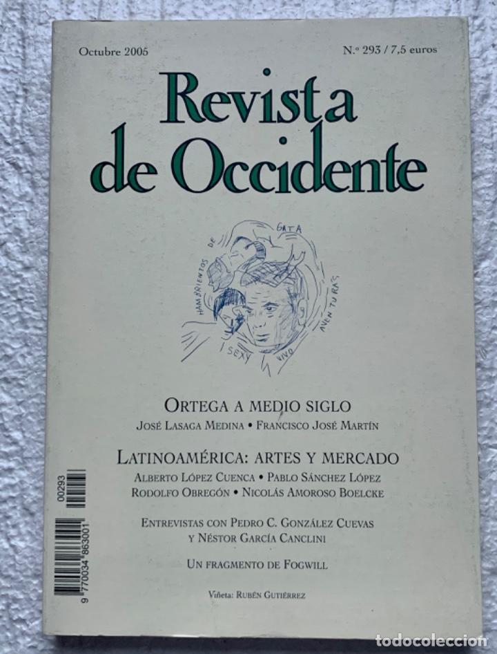 REVISTA DE OCCIDENTE. ORTEGA A MEDIO SIGLO. Nº 293. OCTUBRE 2005 (Coleccionismo - Revistas y Periódicos Modernos (a partir de 1.940) - Otros)