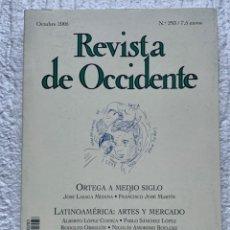 Coleccionismo de Revistas y Periódicos: REVISTA DE OCCIDENTE. ORTEGA A MEDIO SIGLO. Nº 293. OCTUBRE 2005. Lote 211975147