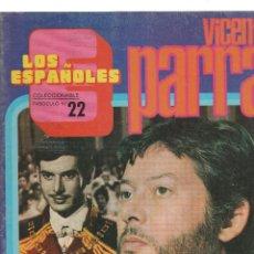 Coleccionismo de Revistas y Periódicos: LOS ESPAÑOLES-COLECCIONABLE-FASCICULO Nº 22- VICENTE PARRA. Lote 213011237