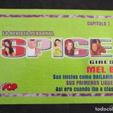 Coleccionismo de Revistas y Periódicos: SUPER POP REVISTA PERSONAL SPICE GIRS CAPITULO Nº 7 MEL B. Lote 213350652