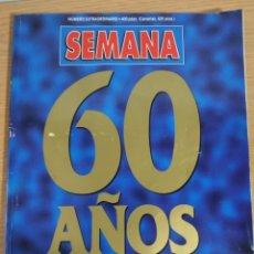 Coleccionismo de Revistas y Periódicos: REVISTA SEMANA 60 AÑOS. Lote 213371226