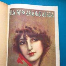Coleccionismo de Revistas y Periódicos: LA SEMANA GRAFICA, REVISTA ILUSTRADA - 1 TOMO - 26 NUMEROS - AÑO 1928 - VER FOTOS ADICIONALES. Lote 213648490