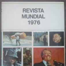 Coleccionismo de Revistas y Periódicos: REVISTA MUNDIAL 1976. Lote 213772052