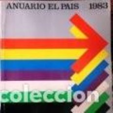 Colecionismo de Revistas e Jornais: ANUARIO EL PAÍS 1983 OBSERVAD OTRO PAÍS, OTRO MUNDO. Lote 213774913