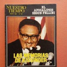 Coleccionismo de Revistas y Periódicos: NUESTRO TIEMPO. ENERO 1980. Nº 307. LAS MEMORIAS DE KISSINGER.. Lote 213889141