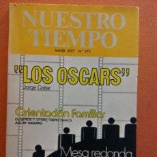 Coleccionismo de Revistas y Periódicos: NUESTRO TIEMPO MAYO 1977. Nº 275. LOS OSCARS. MESA REDONDA SOBRE EL MATRIMONIO. JORGE COLLAR.. Lote 213890438