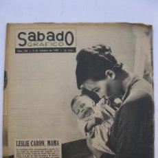 Coleccionismo de Revistas y Periódicos: SÁBADO GRÁFICO - AÑO III - Nº 106 - LESLIE CARON, MAMÁ - OCTUBRE DE 1958.. Lote 214014937