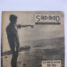 Coleccionismo de Revistas y Periódicos: SÁBADO GRÁFICO - AÑO III - Nº 104 - ESTE NIÑO HA SALVADO TRES VIDAS - SEPTIEMBRE DE 1958.. Lote 214015496